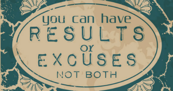 No excuses for success